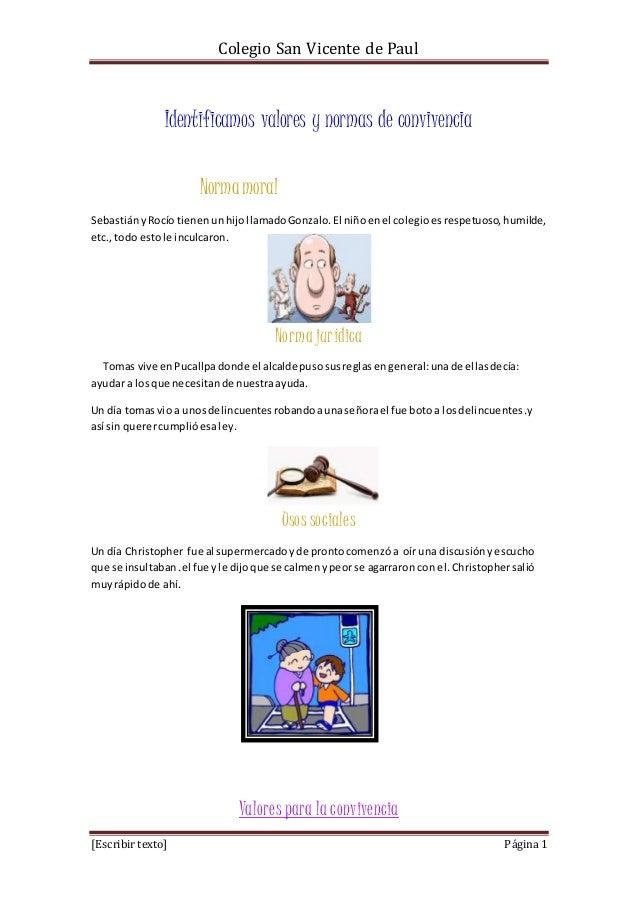 Colegio San Vicente de Paul [Escribir texto] Página 1 Identificamos valores y normas de convivencia Normamoral SebastiányR...