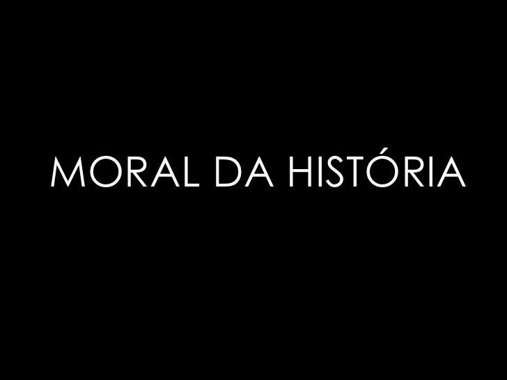 Moral da historia