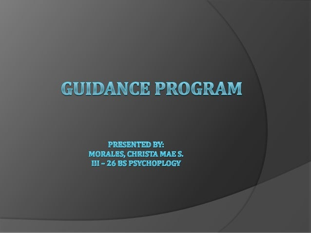 Let us define first GUIDANCE and PROGRAM!