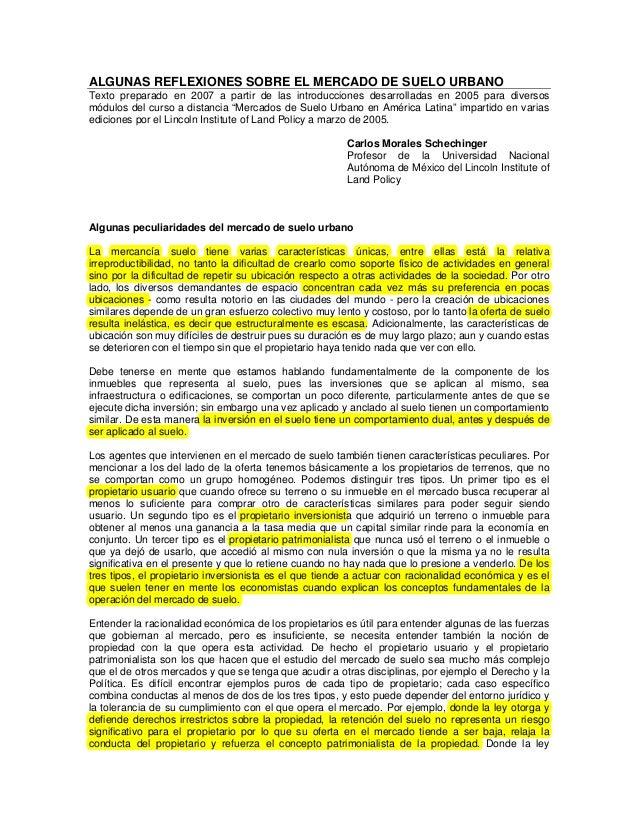 ALGUNAS REFLEXIONES SOBRE EL MERCADO DE SUELO URBANOTexto preparado en 2007 a partir de las introducciones desarrolladas e...