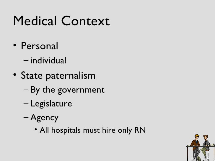 moral issues of paternalism and truth telling Paternalism in medicine is best captured in the  it is referred to as the _____ approach to truth telling a)  resolve some of the moral issues.