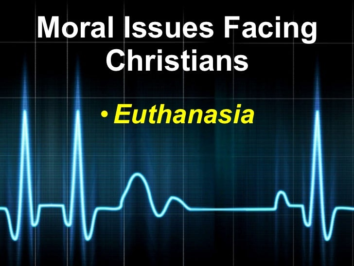 ethical issues essay euthanasia  · euthanasia is the deliberate killing of a person for the benefit of that person in most cases euthanasia is carried out because the person who dies asks.