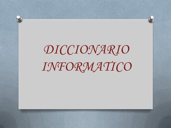 DICCIONARIOINFORMATICO