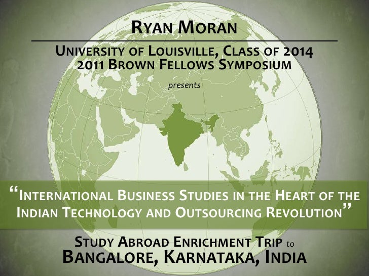 International Business Studies in the Heart of the Indian Technology and Outsourcing Revolution by Ryan Moran