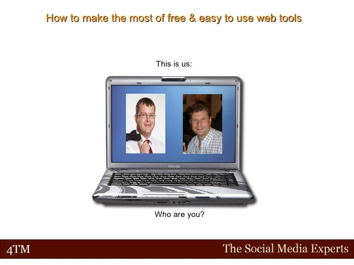 How to make the most of free & easy to use web tools This is us: David Sim Who are you?