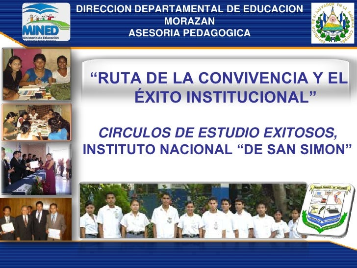 """DIRECCION DEPARTAMENTAL DE EDUCACION               MORAZAN          ASESORIA PEDAGOGICA      """"RUTA DE LA CONVIVENCIA Y EL ..."""