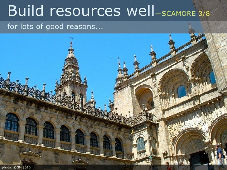 Build resources well—SCAMORE 3/8   for lots of good reasons...     photo: ©GM 2010