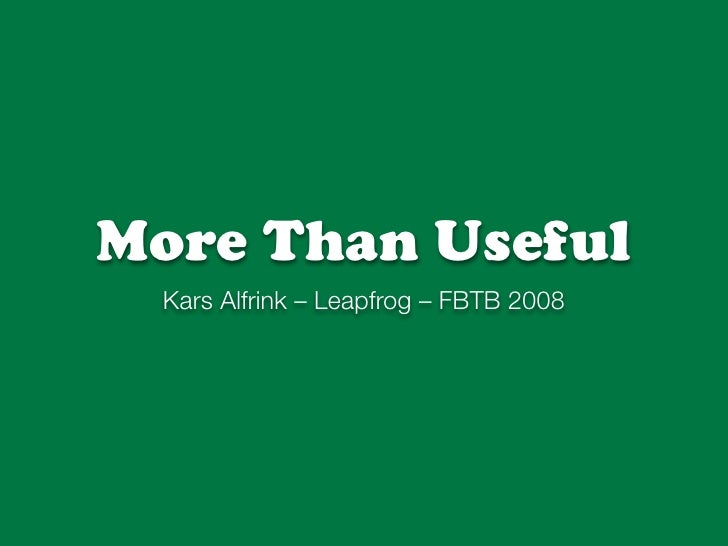 More Than Useful @ FBTB 2008
