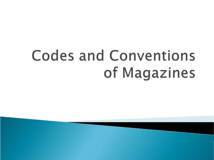 More codes and conventions