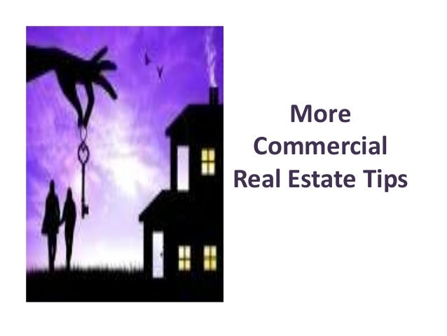 More commercial real estate tips