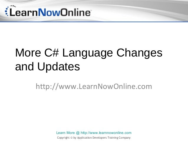 More C# Language Changes and Updates