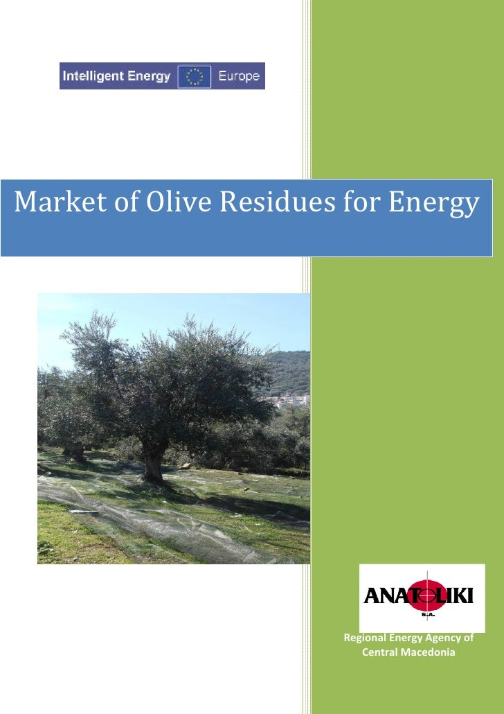 Market of Olive Residues for Energy                        Regional Energy Agency of                           Central Mac...
