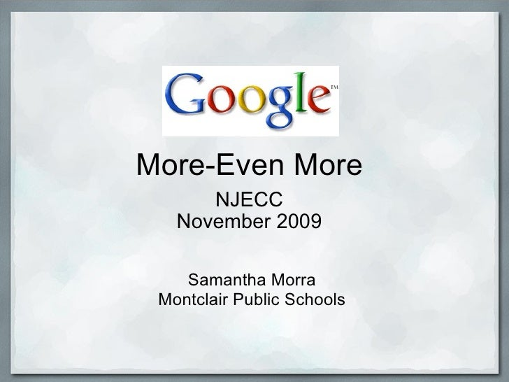 Google More-Even More