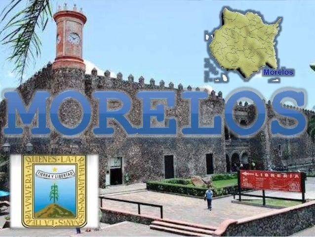 • El estado mexicano de Morelos es uno de los más pequeños estados del país en cuanto a extensión territorial, ya que abar...