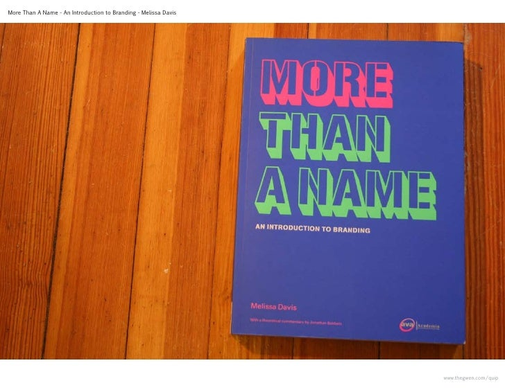 More Than A Name - An Introduction to Branding - Melissa Davis                                                            ...