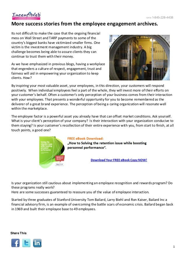 1 More success stories from the employee engagement archives. Its not difficult to make the case that the ongoing financia...