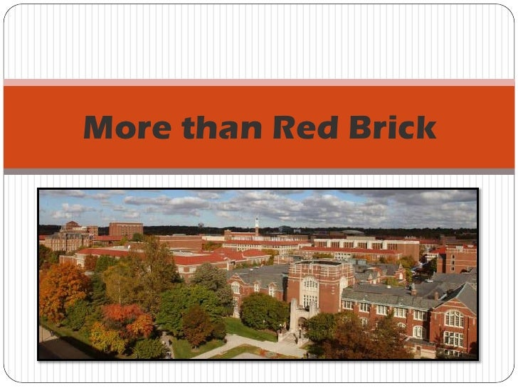 More than Red Brick