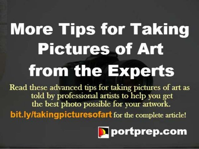 More Tips for Taking Pictures of Art from the Experts
