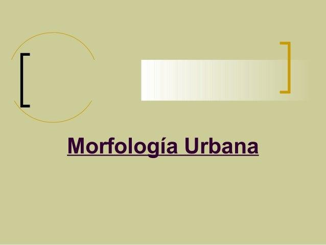 Morfología Urbana