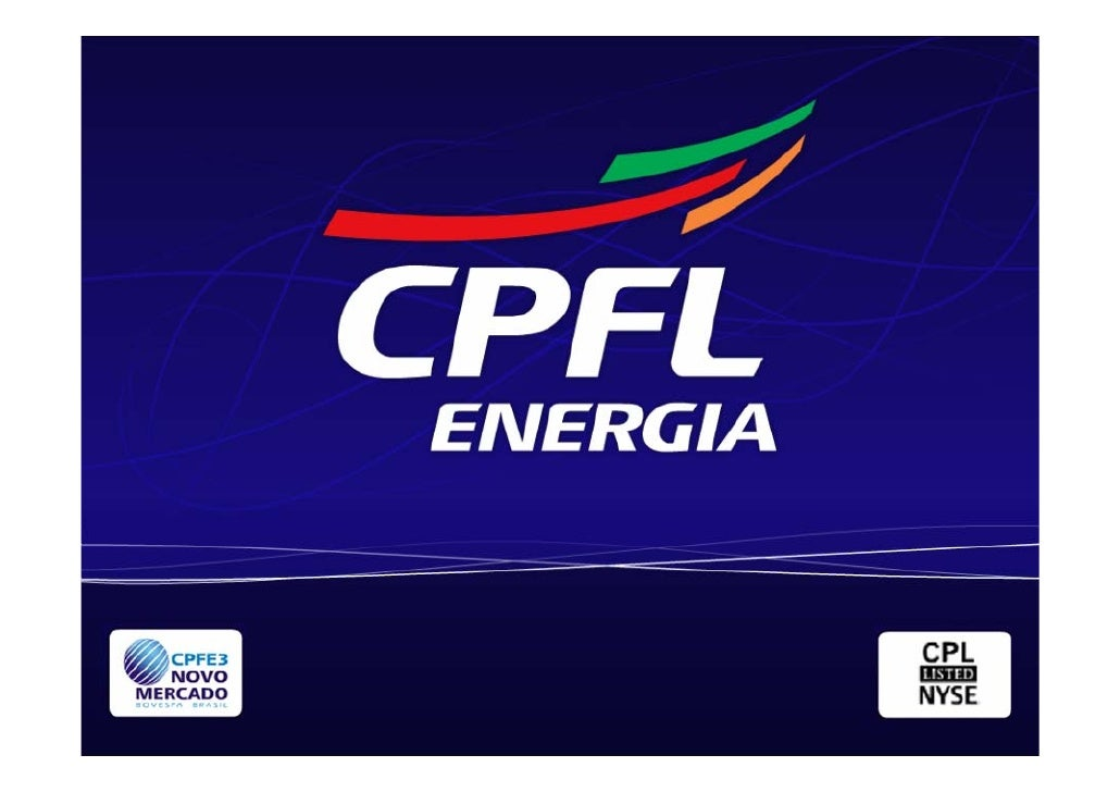 Summary         Energy market overview        CPFL Energia – Highlights and Results        CPFL Energia – Evolution 4 year...