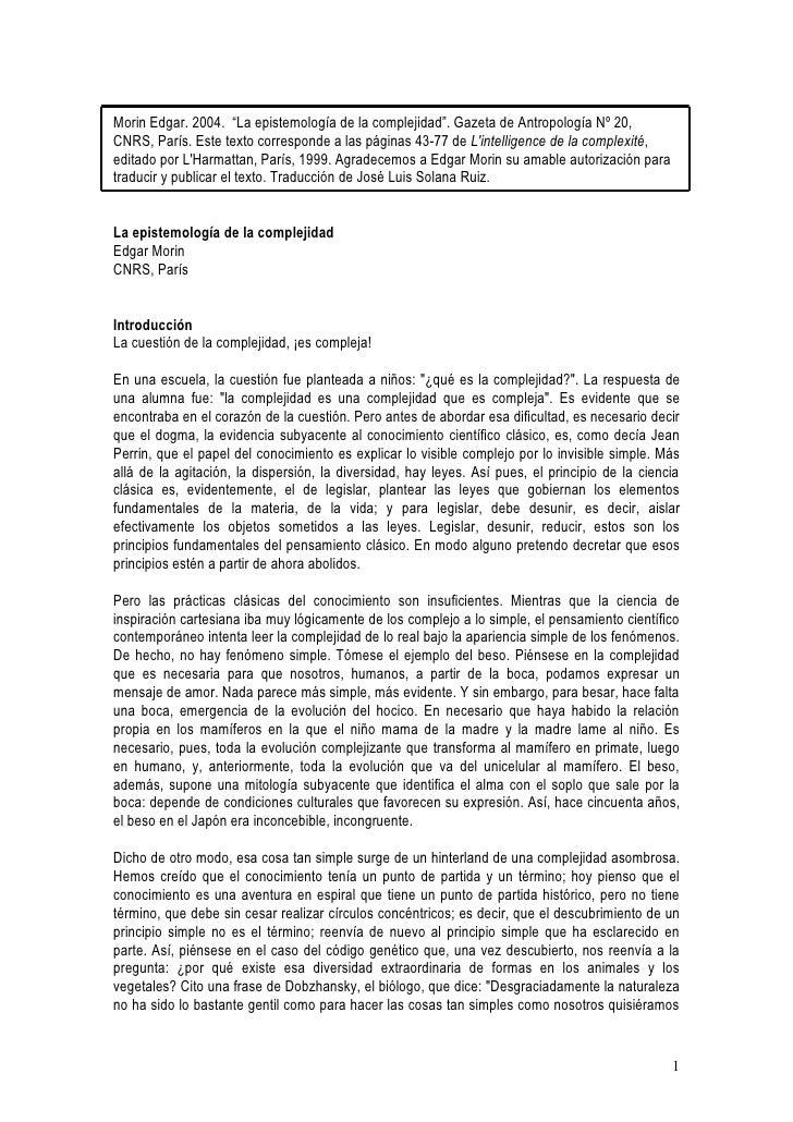 """Morin Edgar. 2004. """"La epistemología de la complejidad"""". Gazeta de Antropología Nº 20, CNRS, París. Este texto corresponde..."""