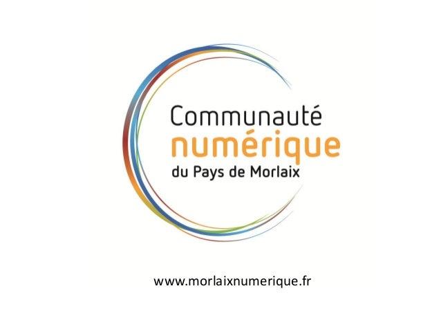 www.morlaixnumerique.fr