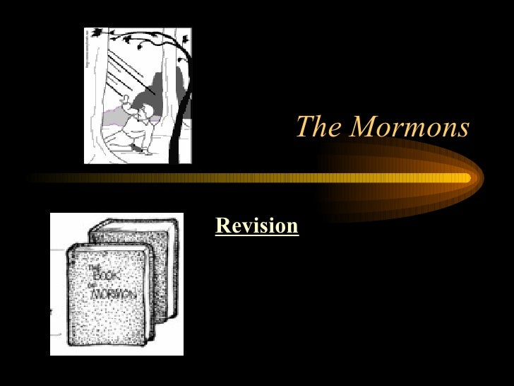 Mormons Revision