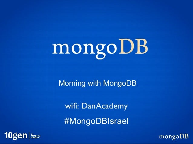Welcome and Introduction to A Morning with MongoDB Petah Tikvah