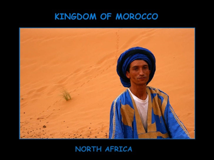 Kingdom of Morocco - North Africa
