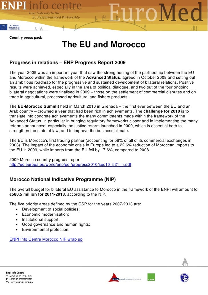 Country press pack                            The EU and MoroccoProgress in relations – ENP Progress Report 2009The year 2...