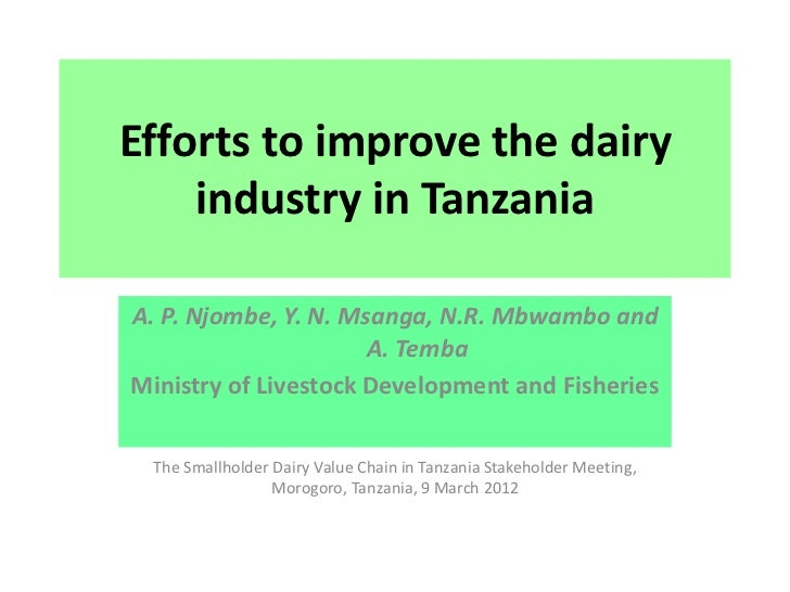 Efforts to improve the dairy    industry in TanzaniaA. P. Njombe, Y. N. Msanga, N.R. Mbwambo and                      A. T...