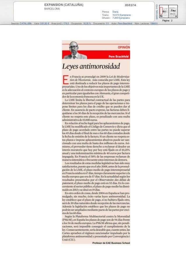 05/03/14  BARCELONA Prensa: Diaria Tirada: 10.674 Ejemplares Difusión: 7.296 Ejemplares  Cód: 79532285  EXPANSION (CATALUÑ...