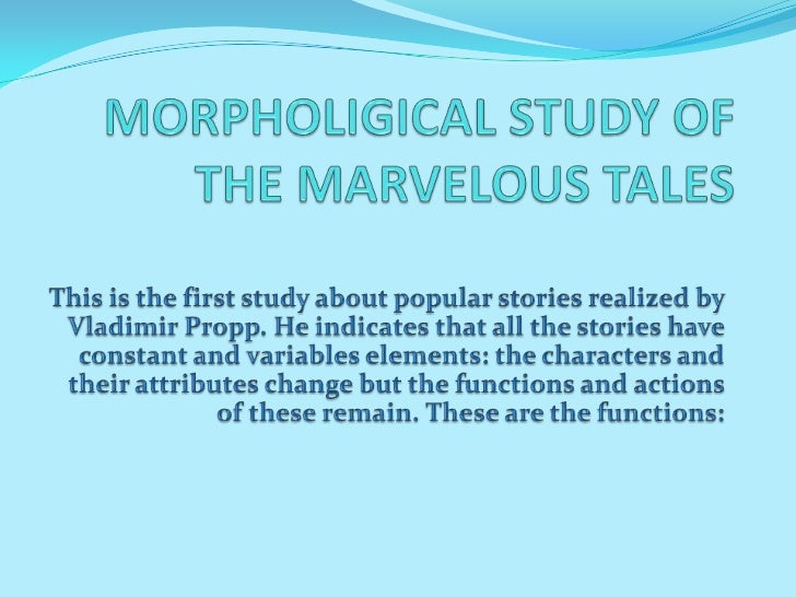 Morpholigical study of the marvelous tales