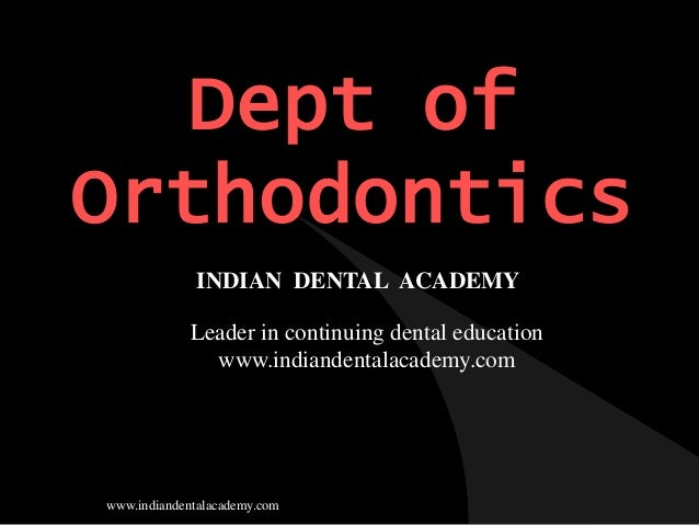 Morphometrics/certified fixed orthodontic courses by Indian dental academy