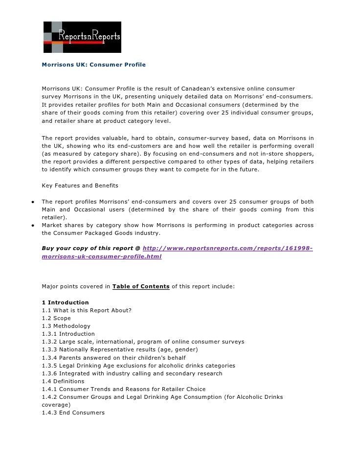 Morrisons UK: Consumer ProfileMorrisons UK: Consumer Profile is the result of Canadean's extensive online consumersurvey M...