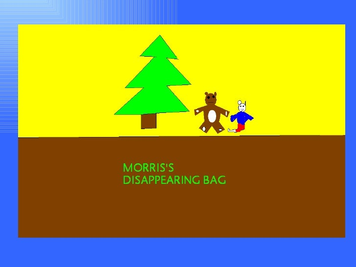 Morris's Disappearing Bag