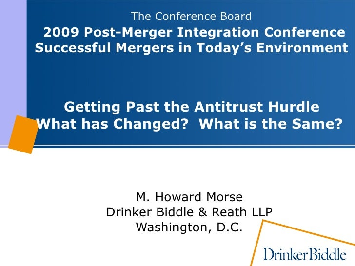 The Conference Board    2009 Post-Merger Integration Conference   Successful Mergers in Today's Environment  Getting Past ...