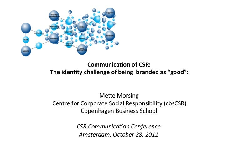 """Communica)on of CSR: The iden)ty challenge of being  branded as """"good"""":                           ..."""