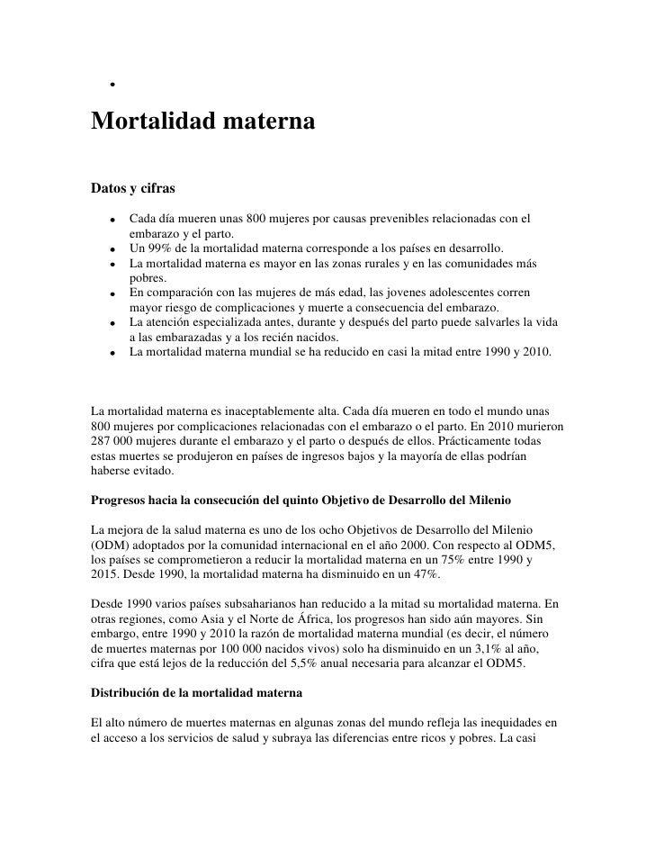 Mortalidad maternaDatos y cifras       Cada día mueren unas 800 mujeres por causas prevenibles relacionadas con el       e...