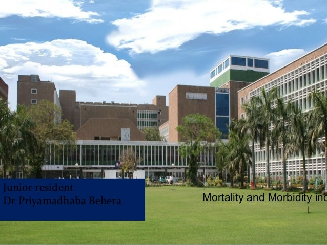 Mortality and mobidity indicators