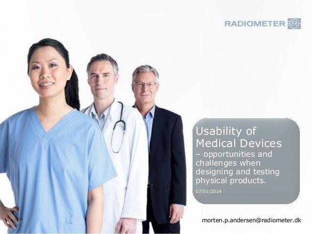 Usability of medical devices af Morten Purup Andersen, Radiometer Medical ApS