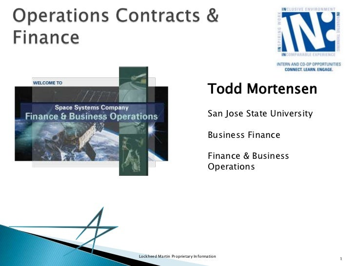 Operations Contracts & Finance<br />Todd Mortensen<br />San Jose State University<br />Business Finance<br />Finance & Bus...