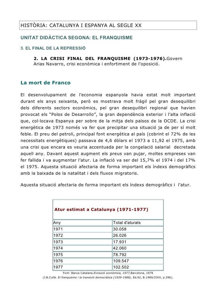 HISTÒRIA: CATALUNYA I ESPANYA AL SEGLE XX  UNITAT DIDÀCTICA SEGONA: EL FRANQUISME  3. EL FINAL DE LA REPRESSIÓ        2. L...