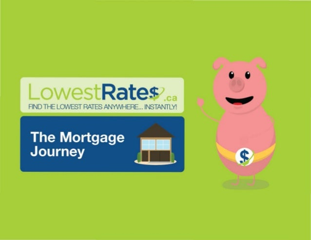 LowestRates.ca Presents the Mortgage Journey, a Step-by-Step Home Buying Companion for Canadians