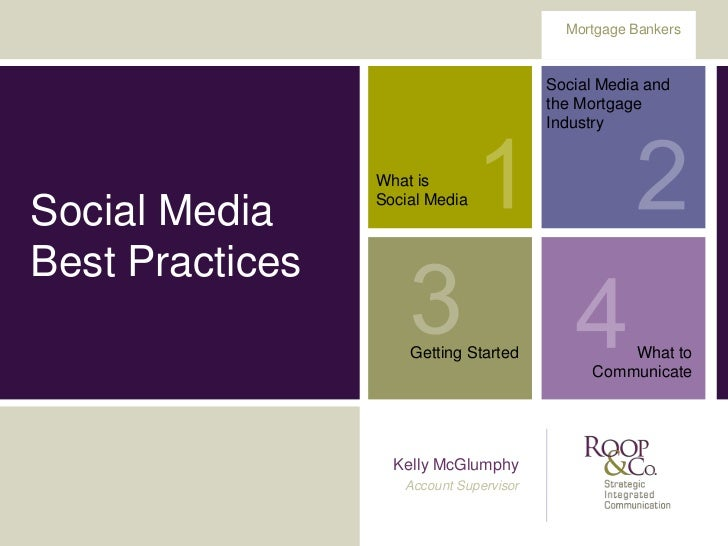 Mortgage Bankers                                         Social Media and                                         the Mort...