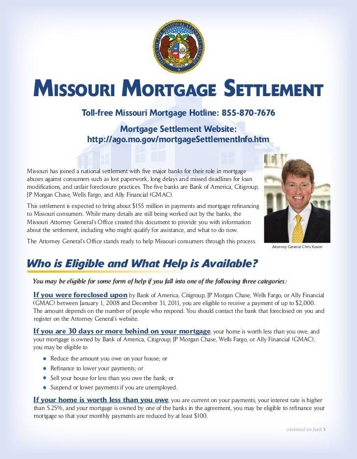 Missouri Mortgage Settlement                      Toll-free Missouri Mortgage Hotline: 855-870-7676                       ...