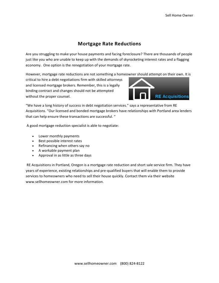 Sell Home Owner                                      Mortgage Rate Reductions Are you struggling to make your house paymen...