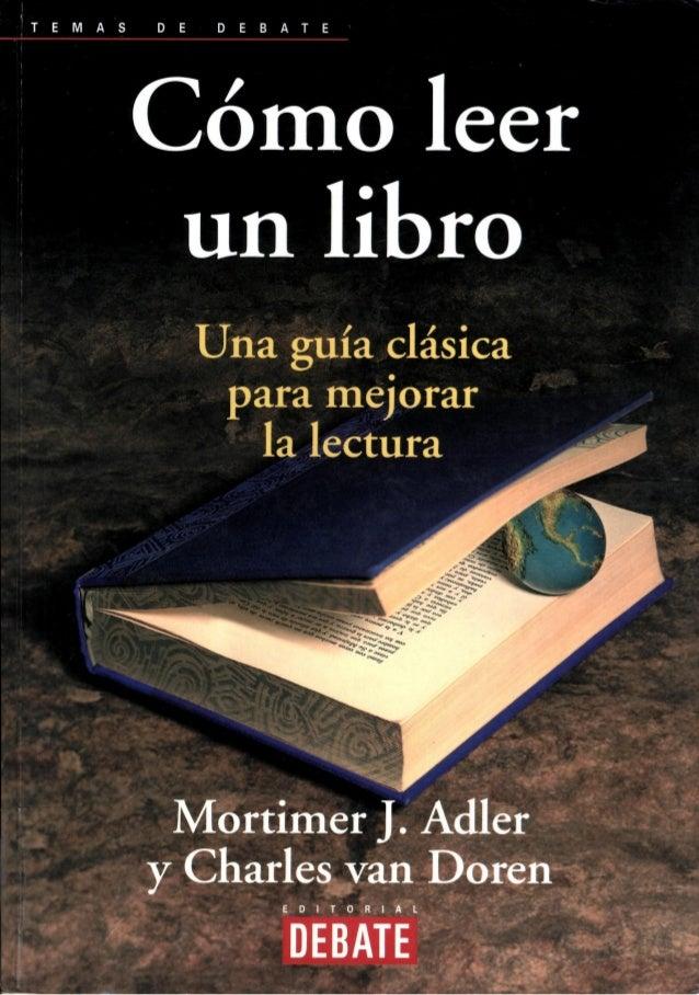Mortimer j adler charles van doren c mo leer un libro - Lamparas para leer libros ...