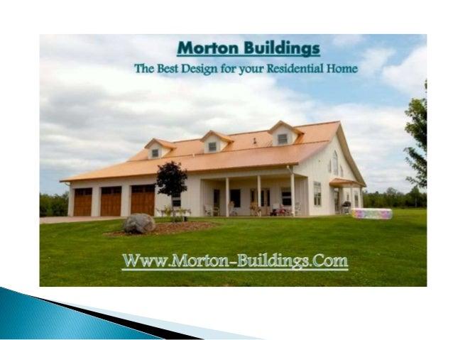 Morton Buildings - The Best Economical Way to Build Your Dream Home