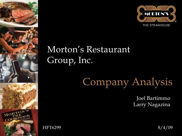 Morton's Restaurant Group, Inc. Company Analysis